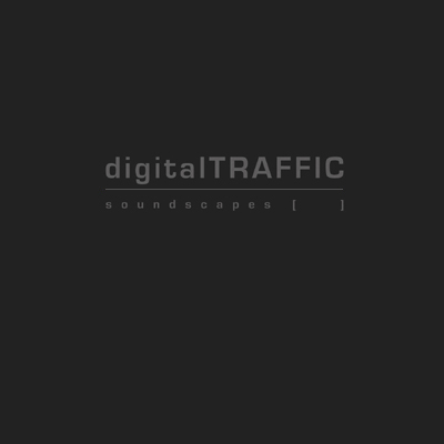 digitalTRAFFIC soundscapes [] image